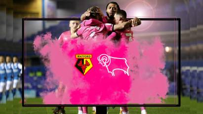 Watch From Home: Watford Vs Derby County - LIVE On RamsTV