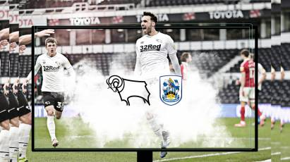 Watch From Home: Derby County Vs Huddersfield Town - LIVE On RamsTV