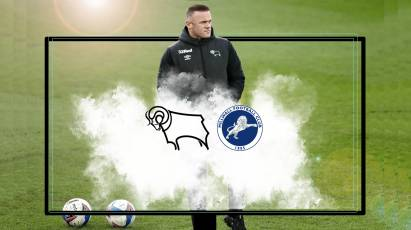 Watch From Home: Derby County Vs Millwall LIVE On RamsTV