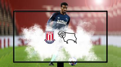 Watch From Home: Stoke City Vs Derby County On RamsTV