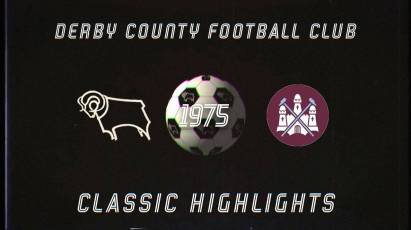 Classic Highlights: Derby County Vs West Ham United (1975)