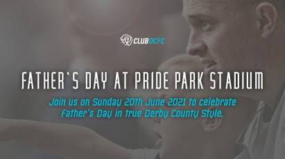 Celebrate Father's Day At Pride Park Stadium
