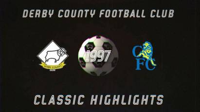Classic Highlights: Derby County Vs Chelsea (1997)