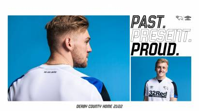 Past. Present. Proud. Derby County's New 2021/22 Home Kit