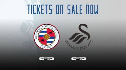 Home Tickets: Reading And Swansea City Tickets On Sale Now