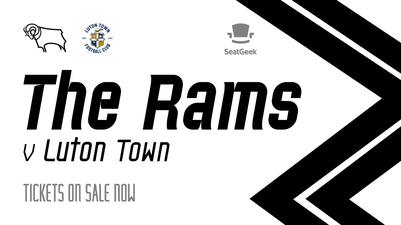 Tickets For Luton Town Clash On General Sale - Blog - Derby